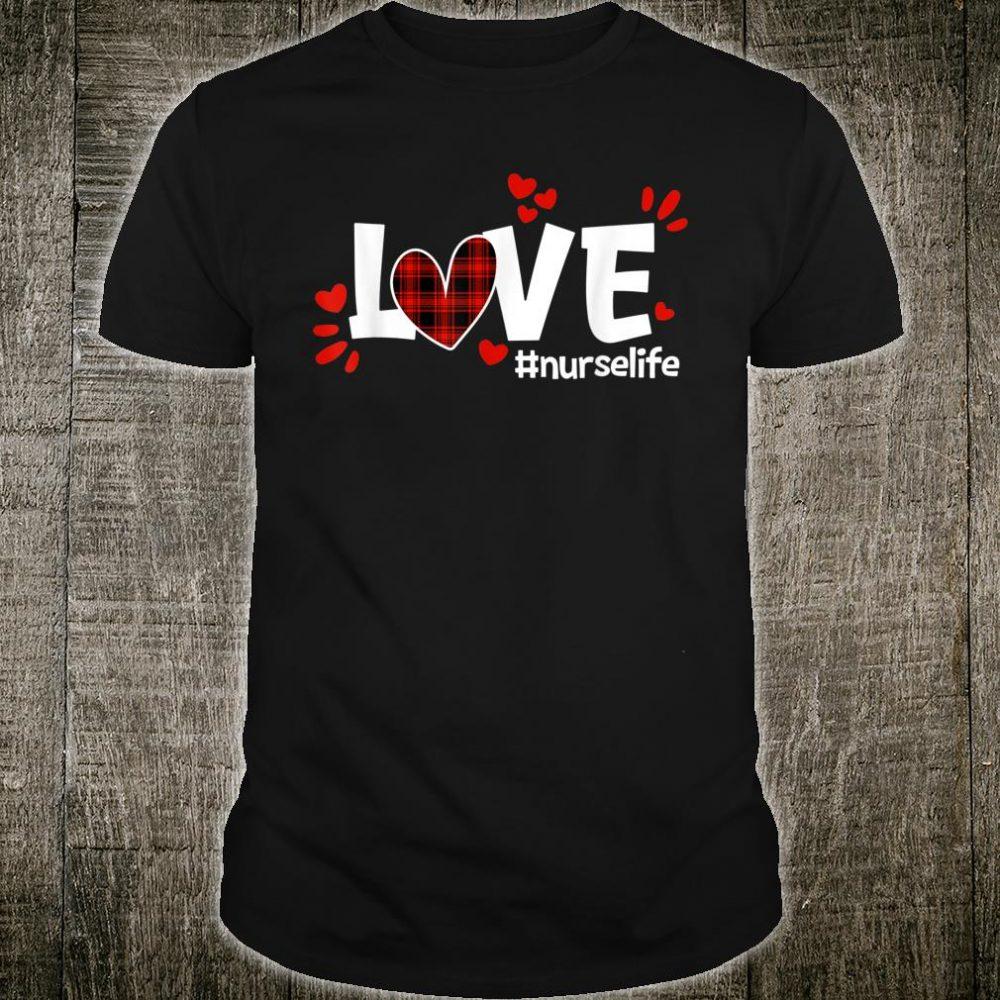 Red Plaid LOVE Nurse Life Valentine's Day Shirt