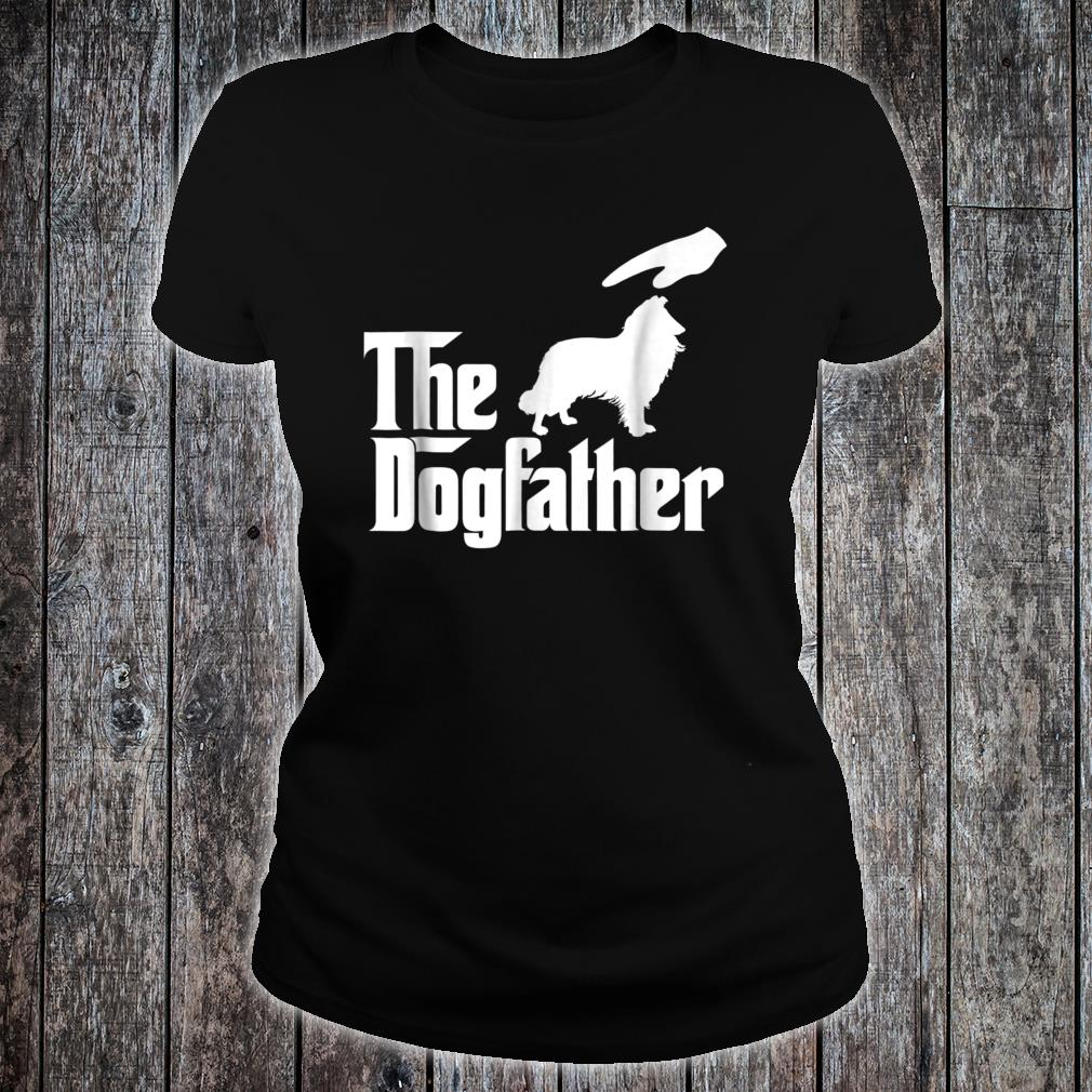 Rough Collie The Dogfather Shirt ladies tee