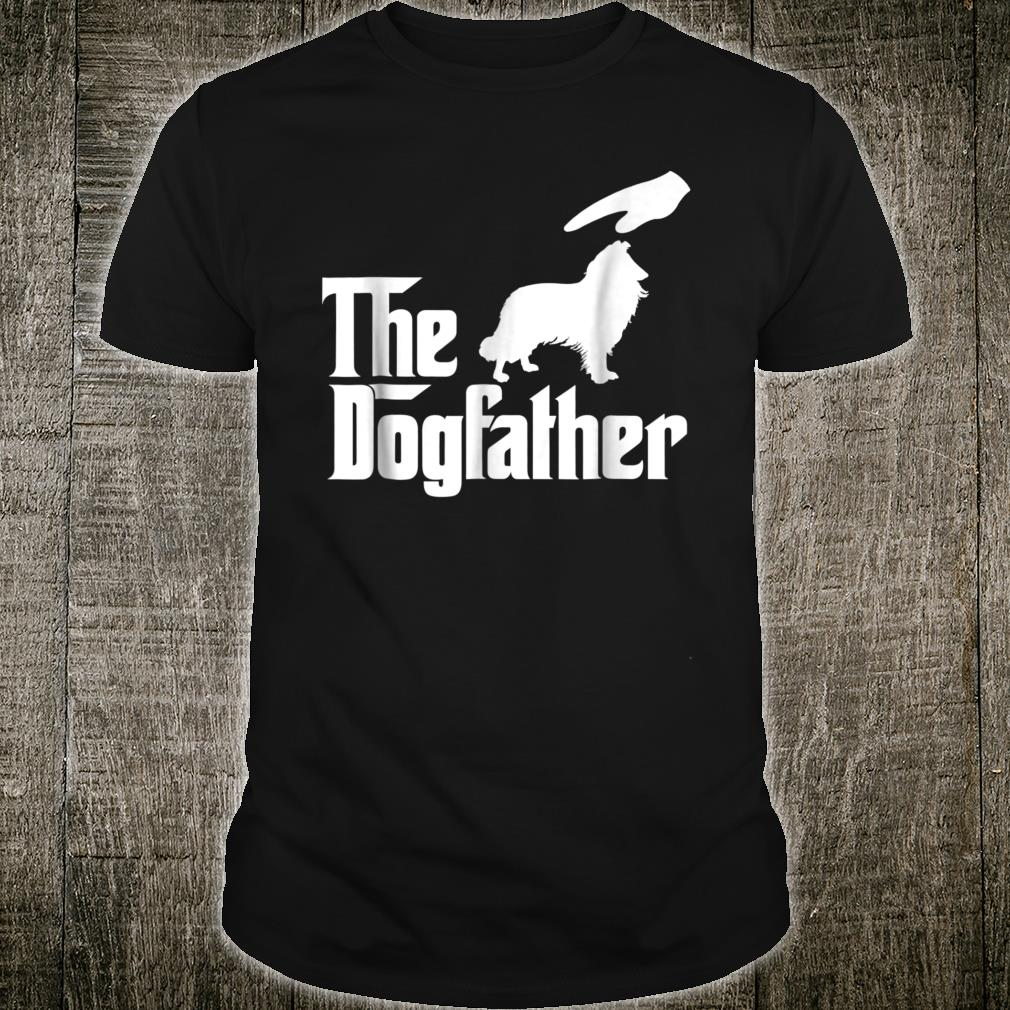 Rough Collie The Dogfather Shirt