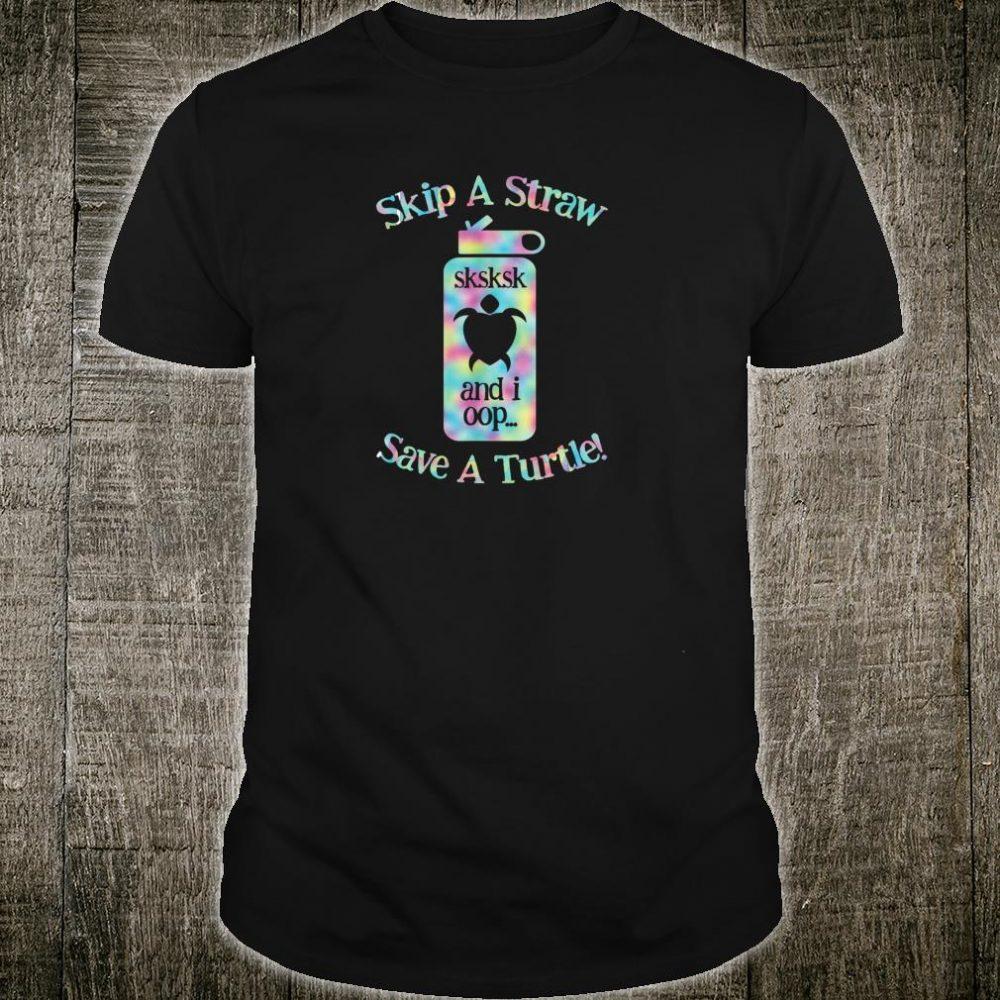 SKSKSK Skip A Straw vintage Save The Turtles Shirt