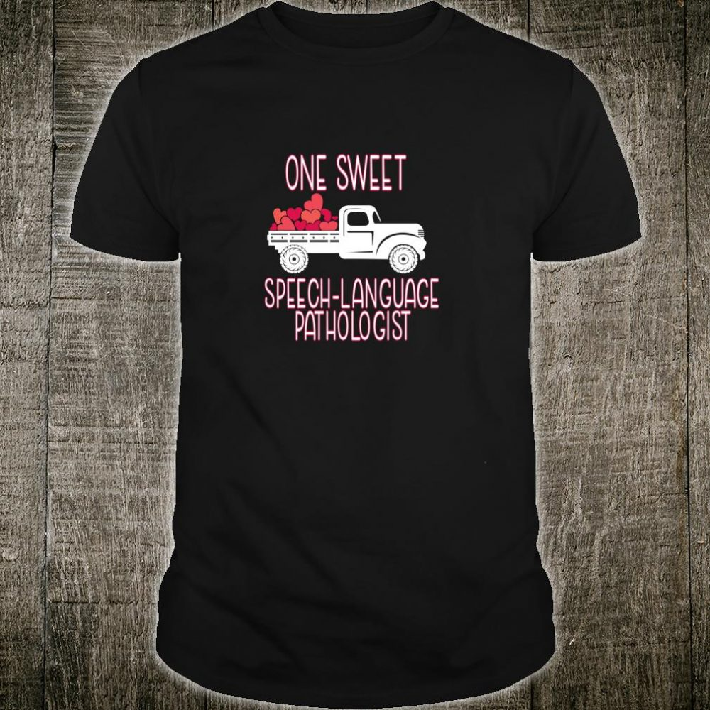 SLP Early Intervention Therapist Truck Full of Love Hearts Shirt