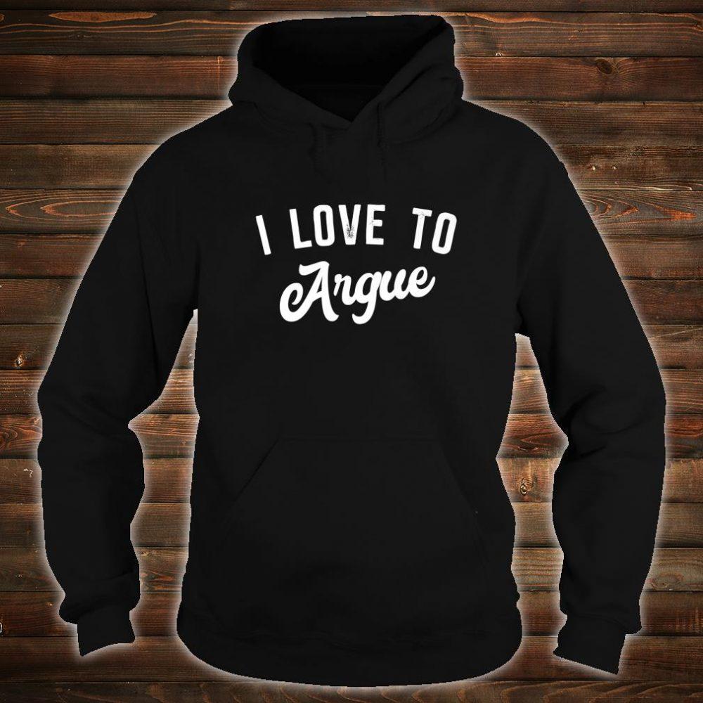 Teenager xmas i love to argue Shirt hoodie