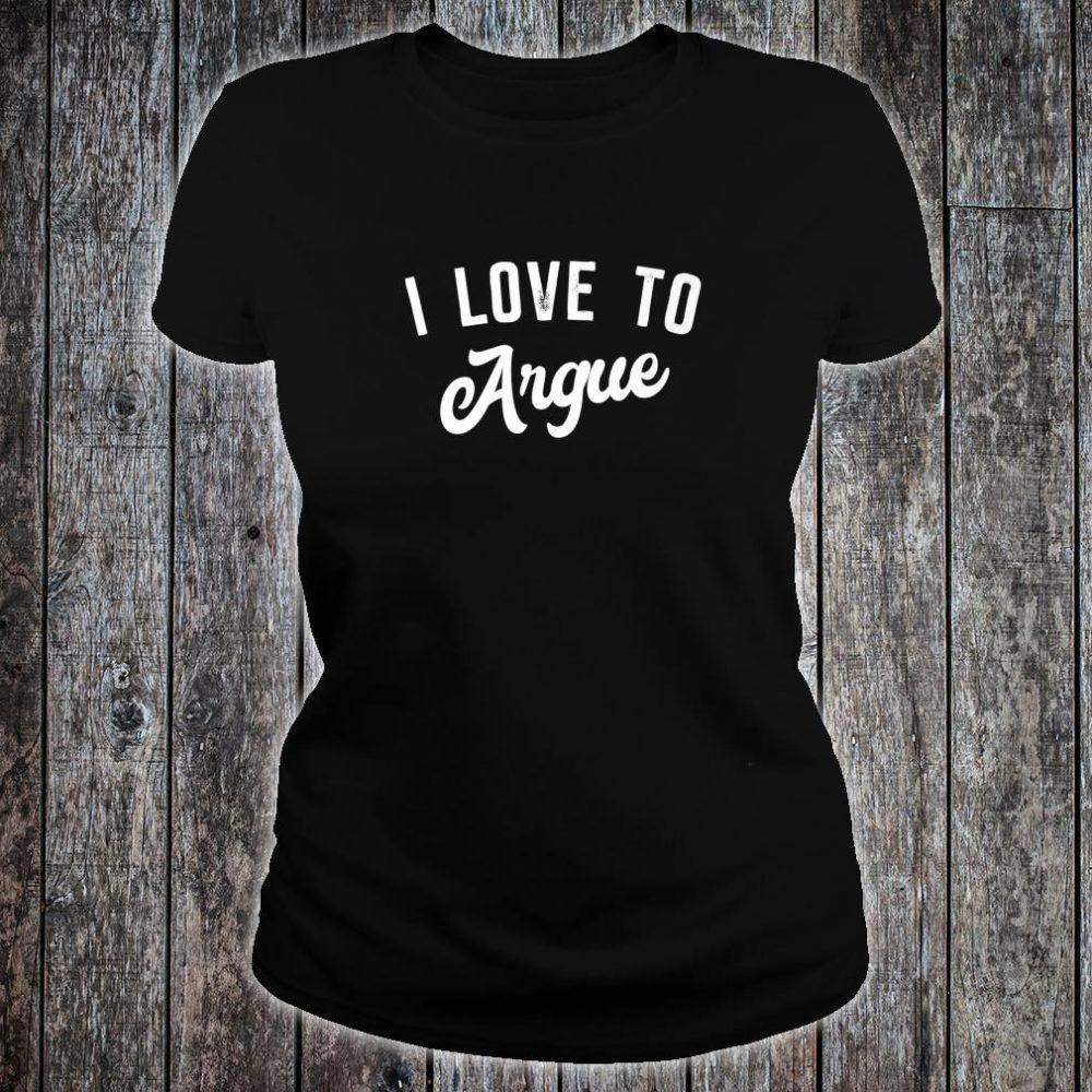 Teenager xmas i love to argue Shirt ladies tee