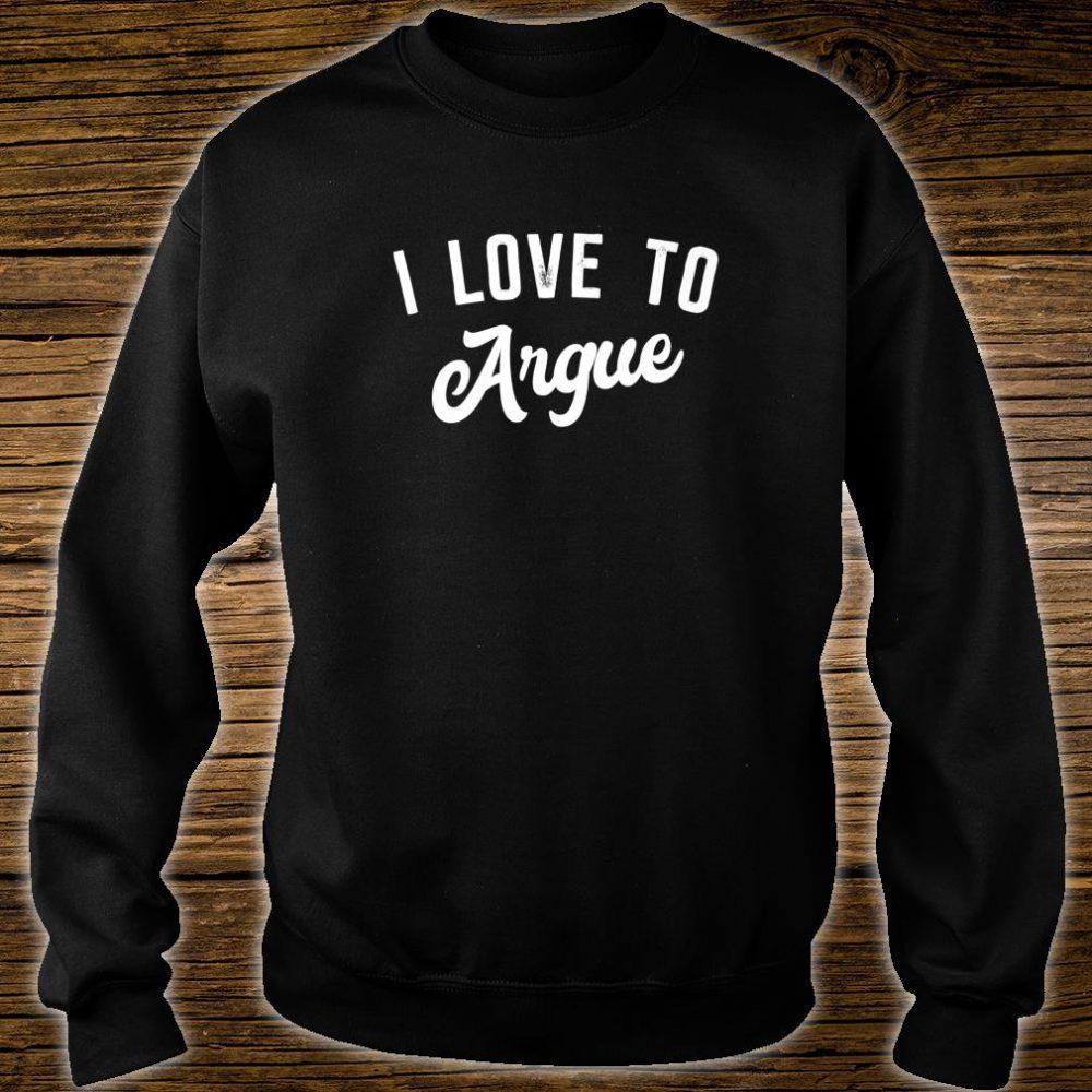 Teenager xmas i love to argue Shirt sweater