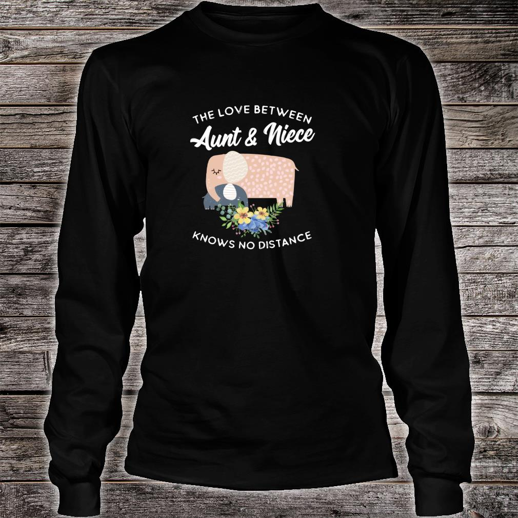 The Love Between Aunt & Niece Knows No Distance Elephant Shirt long sleeved