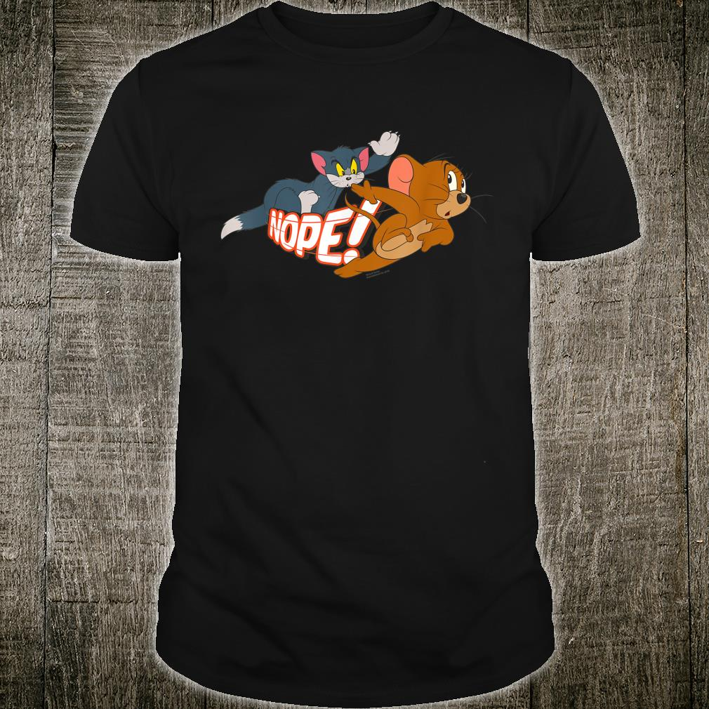 Tom and Jerry Nope Shirt