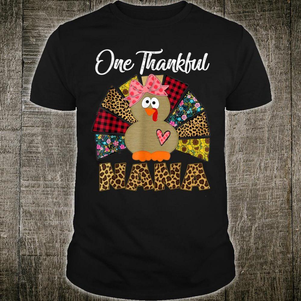 Turkey One Thankful Nana Leopard Thanksgiving Fall Shirt