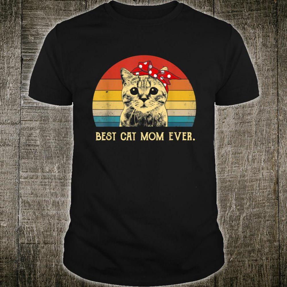 Vintage Best Cat Mom Ever Shirt Mother's Day Gitfs Shirt