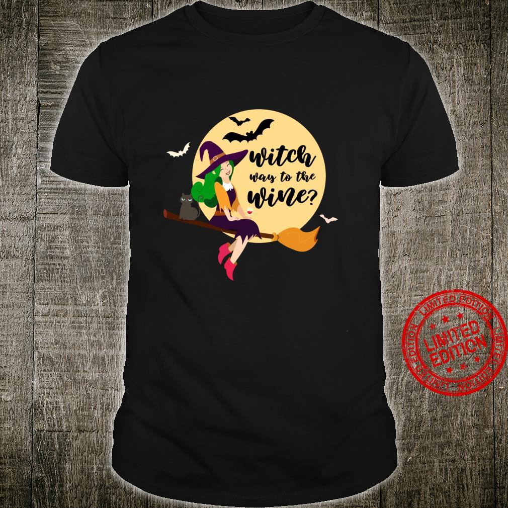 Witch Way to the Wine Halloween. Broomstick, moon, cat Shirt