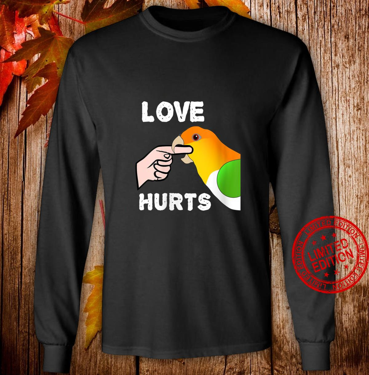 Womens White Bellied Caique Parrot Love Hurts Shirt long sleeved
